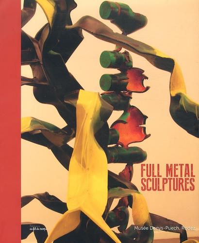 Sophie Serra - Full metal sculptures.