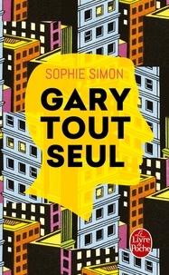 Sophie Simon - Gary tout seul.
