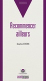Sophie Stern - Recommencer ailleurs.