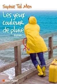 Bons livres audio à télécharger gratuitement Les yeux couleur de pluie 9782226320995 (Litterature Francaise) par Sophie Tal Men