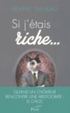 Sophie Talneau - Si j'étais riche....