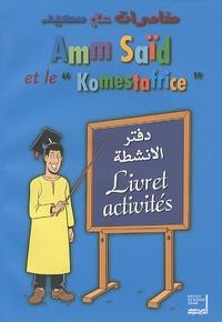 "Sophie Tardy - Amm Saïd et le ""Komestafrice"" - Livret activités."