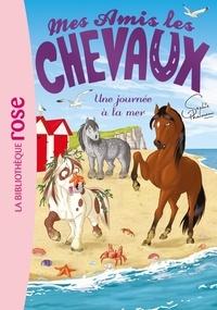 Sophie Thalmann - Mes amis les chevaux Tome 14 : Une journée à la mer.