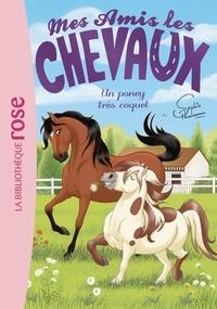 Sophie Thalmann - Mes amis les chevaux Tome 26 : Un poney très coquet.