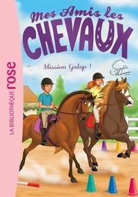 Sophie Thalmann - Mes amis les chevaux Tome 27 : Mission Galop !.