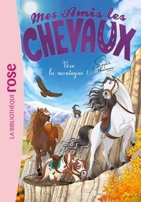 Sophie Thalmann et Natacha Godeau - Mes amis les chevaux Tome 33 : Vive la montagne !.