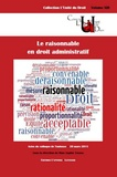 Sophie Théron - Le raisonnable en droit administratif - Actes du colloque de Toulouse, 20 mars 2015.