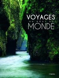 Sophie Thoreau - Voyages au bout du monde - 100 sites spectaculaires, comme si vous y étiez.