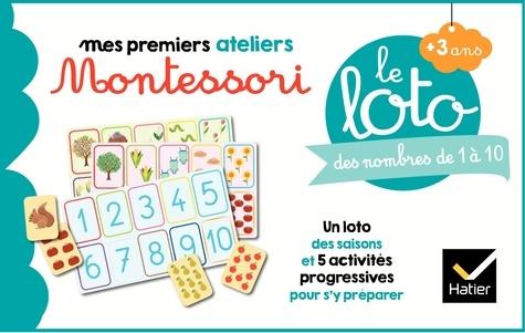Sophie Tovagliari et Gaëlle Berthelet - Le loto des nombres de 1 à 10 - Un loto des saisons et 5 activités progressives pour s'y préparer.
