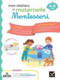 Sophie Tovagliari - Mes ateliers de maternelle Montessori - Lecture-Mathématiques.