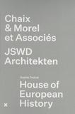 Sophie Trelcat - House of European History - Chaix & Morel et Associés - JSWD Architekten.