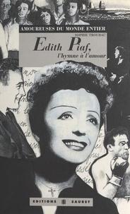 Sophie Troubac - Edith Piaf - L'hymne à l'amour.