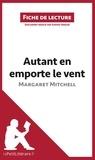 Sophie Urbain et  lePetitLittéraire.fr - Autant en emporte le vent de Margaret Mitchell (Fiche de lecture) - Résumé complet et analyse détaillée de l'oeuvre.