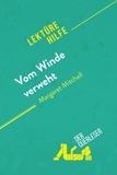 Sophie Urbain et  derQuerleser - Vom Winde verweht von Margaret Mitchell (Lektürehilfe) - Detaillierte Zusammenfassung, Personenanalyse und Interpretation.