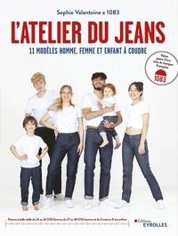 Sophie Valantoine et  1083 - L'atelier du jeans - 11 modèles homme, femme et enfant à coudre.