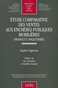 Sophie Vigneron - Etude comparative des ventes aux enchères publiques mobilières (France et Angleterre).