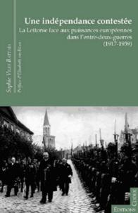Une indépendance contestée - La Lettonie face aux puissances européennes dans l'entre-deux-guerres (1917-1939).pdf