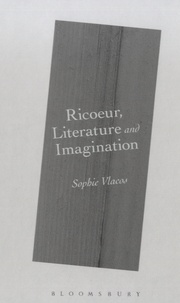 Sophie Vlacos - Ricoeur, Literature and Imagination.