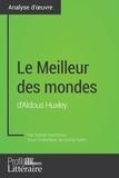 Sophie Voortman et  Profil-litteraire.fr - Le Meilleur des mondes d'Aldous Huxley (Analyse approfondie) - Approfondissez votre lecture des romans classiques et modernes avec Profil-Litteraire.fr.