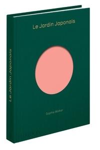 Téléchargements de livres gratuits Google pdf Le jardin japonais par Sophie Walker DJVU ePub RTF en francais
