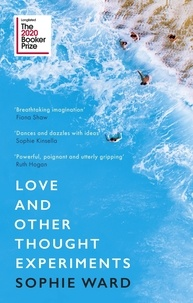Sophie Ward - Love and Other Thought Experiments.