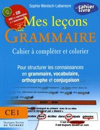Sophie Wenisch-Labareyre - Mes leçons de Grammaire CE1 - Cahier à compléter et colorier pour structurer les connaissances en grammaire, vocabulaire, orthographe, conjugaison. 1 Cédérom
