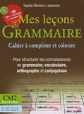 Sophie Wenisch-Labareyre - Mes leçons de grammaire - CM2-Bases du collège. 1 Cédérom