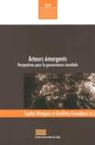 Sophie Wintgens et Geoffrey Grandjean - Acteurs émergents - Perspectives pour la gouvernance mondiale.