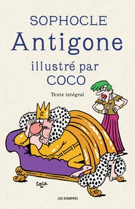 Sophocle et  Coco - Antigone.