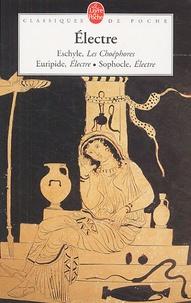 Sophocle et  Eschyle - Electre.