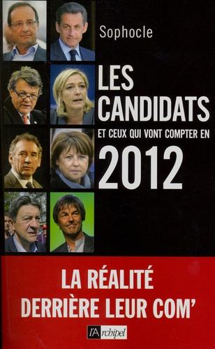 Sophocle - Les candidats et ceux qui vont compter en 2012.