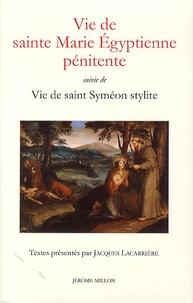 Sophrone et Théodoret de Cyr - Vie de sainte Marie Egyptienne Pénitente - Suivi de Vie de saint Syméon Stylite.