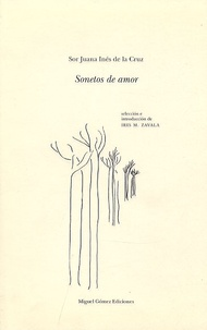 Sor Juana Ines De La Cruz - Sonetos de amor.