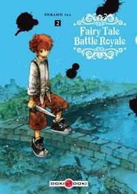 Livres de littérature française à télécharger gratuitement Fairy Tale Battle Royale Tome 2 iBook ePub par Soraho Ina 9782818947050