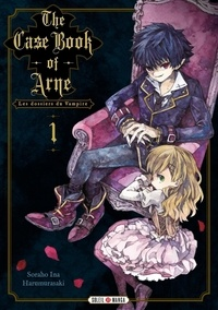 Soraho Ina - The Case Book of Arne Tome 1 : Les Dossiers du Vampire.