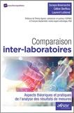 Soraya Amarouche et Céline Berthou - Comparaison inter-laboratoires - Aspects théoriques et pratiques de l'analyse des résultats de mesures.