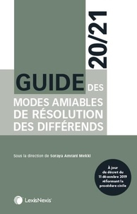 Guide des modes amiables de résolution des différends - Soraya Amrani-Mekki pdf epub