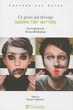 Soraya Behbahani - Ce genre qui dérange - Gender that matters.