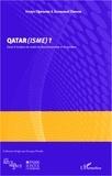 Soraya Djermoun - Qatar(isme) ? - Essai d'analyse du mode de fonctionnement d'un système.