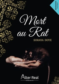 Soraya Doye - Mort au rat.