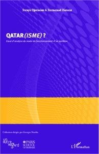 Soraya Manel Djermoun - Qatar(isme) ? - Essai d'analyse du mode de fonctionnement d'un système.