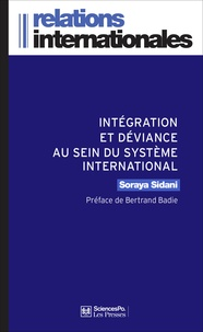 Soraya Sidani - Intégration et déviance au sein du système international.