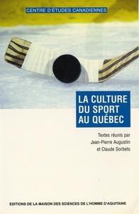 Sorbets et  Augustin - La culture du sport au Québec.