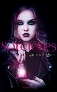 Shealynn Royan - Sorcières - Anthologie.
