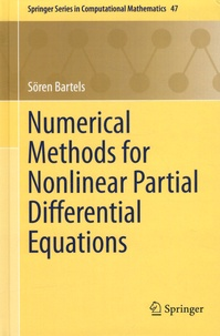 Sören Bartels - Numerical Methods for Nonlinear Partial Differential Equations.