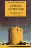 Sören Kierkegaard - CRAINTE ET TREMBLEMENT. - Lyrique dialectique de Johannès de Silentio.