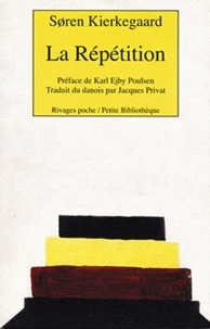 Sören Kierkegaard - La Répétition - Essai de psychologie expérimentale.