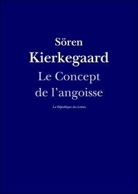 Sören Kierkegaard - Le Concept de l'angoisse.