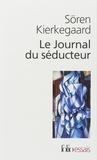 Sören Kierkegaard - Le Journal du séducteur.