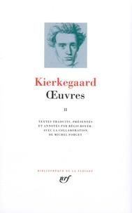 Sören Kierkegaard - Oeuvres - Tome 2.